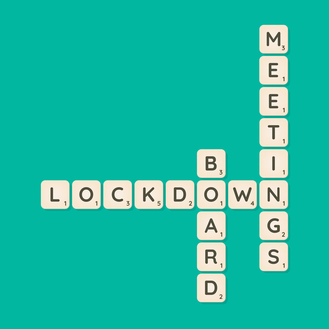 Life Through Lockdown Lockdown board meetings By Gareth Wood